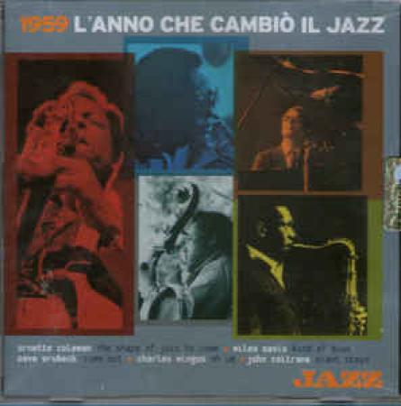 1959, l'anno che cambiò il jazz