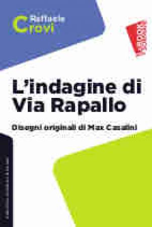 L'indagine di via Rapallo