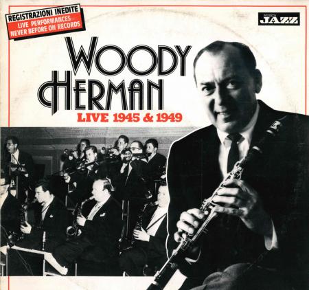 Live 1945 & 1949 / Woody Herman