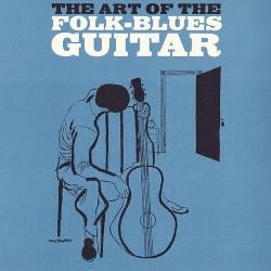 The art of the folk blues guitar / by Jerry Silverman