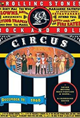 Rock and Roll Circus : december 11, 1968 / Rolling Stones