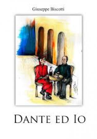 Dante ed io