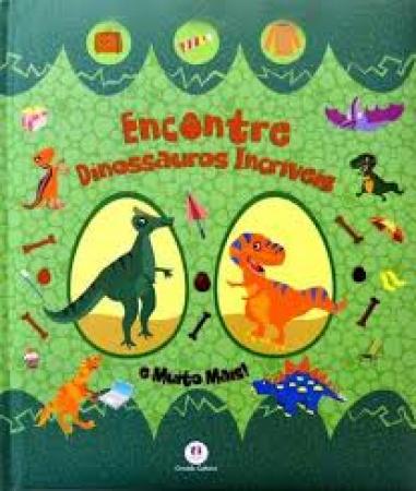 Encontre dinossauros incriveis e muito mais!
