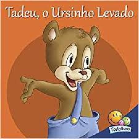 Tadeu, o ursinho levado