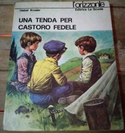 Una tenda per Castoro Fedele