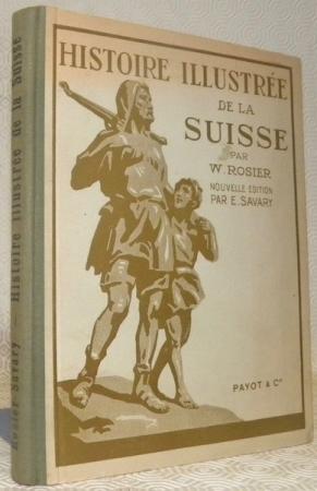 Histoire illustrée de la Suisse