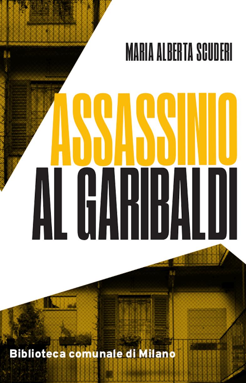 Assassinio al Garibaldi